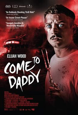 Come to Daddy poster.jpg