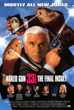 The Naked Gun 33 1/3: The Final Insult (1994)