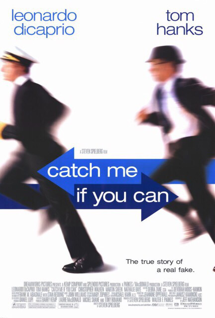 Catch Me If You Can (2002)
