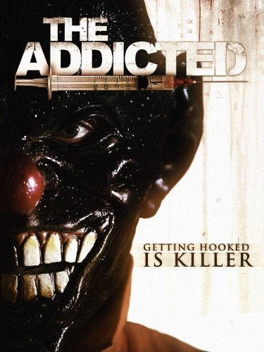 The Addicted (2013)