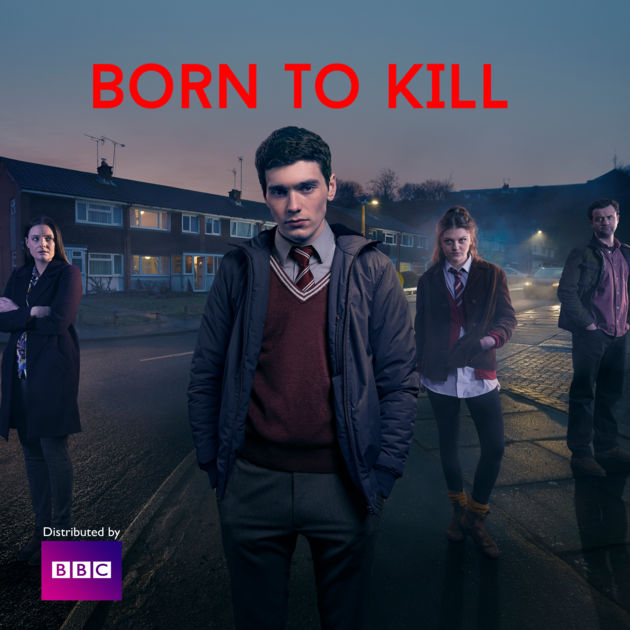 Born to Kill (2017 series)