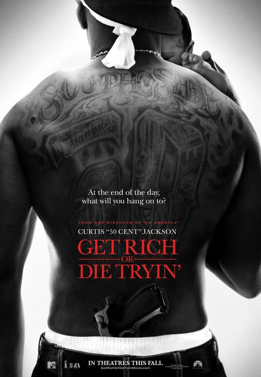 Get Rich or Die Tryin' (2005 film)
