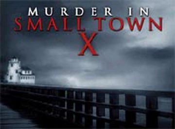 Murder In Small Town X (2001 series)