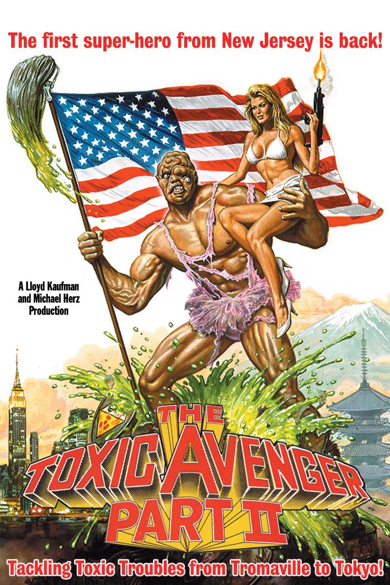 The Toxic Avenger Part II (1989)