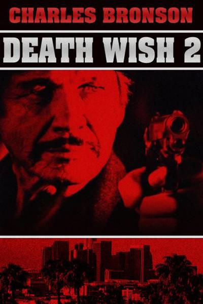 Death Wish II (1982)