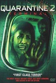 Quarantine: Terminal (2011)