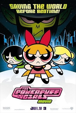 The Powerpuff Girls Movie (2002; animated)