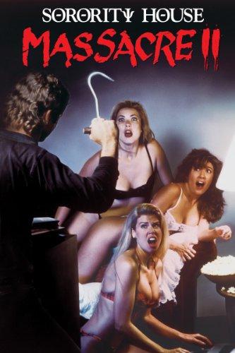 Sorority House Massacre II (1990)