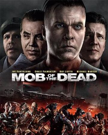 Mob of the Dead (2013)