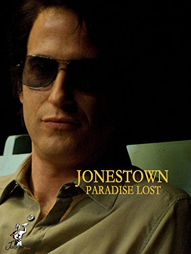 Jonestown: Paradise Lost (2007 TV)