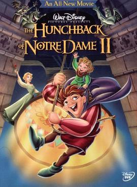 The Hunchback of Notre Dame II (2002; animated)