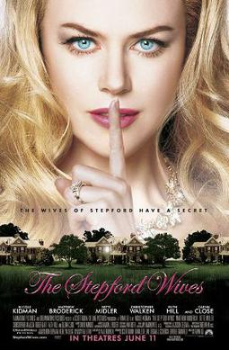 The Stepford Wives (2004)