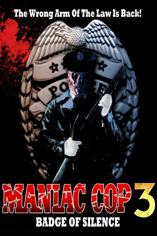 Maniac Cop 3: Badge of Silence (1993)