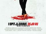 I Spit on Your Grave: Deja Vu (2019)