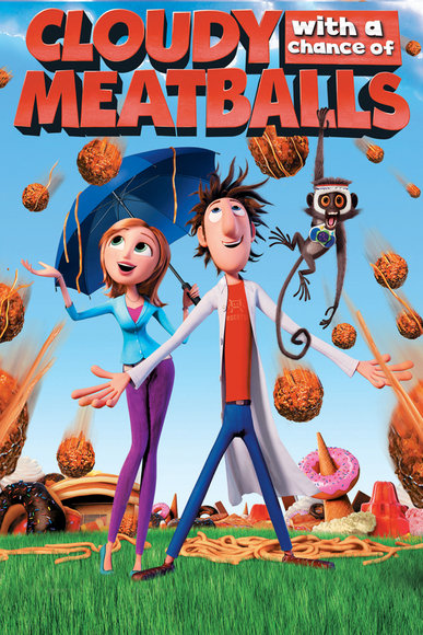 Cloudy With A Chance Of Meatballs (2009; animated)