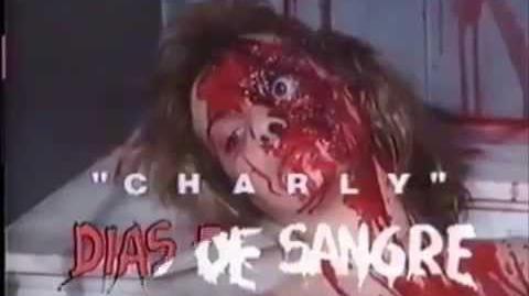CHARLY DIAS DE SANGRE 1990 TRAILER