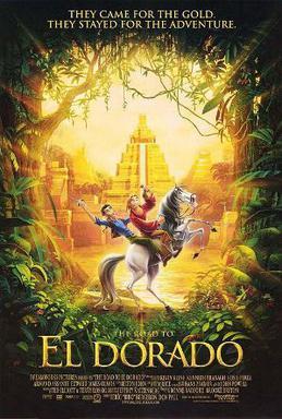The Road to El Dorado (2000; animated)