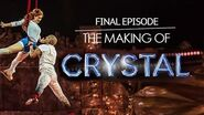 The Complete Making of CRYSTAL Behind the Scenes Gliding Higher Ep 7 Cirque du Soleil