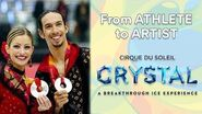Ice Dancers transformed into Circus Stars Athlete to Artist CRYSTAL Cirque du Soleil