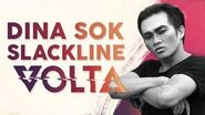 Slackline Super Star Dina Sok VOLTA SNEAK PEAK Red Bull TV Trailer & Cirque du Soleil