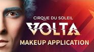 Learn how we apply our VOLTA artists' Makeup Cirque du Soleil