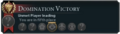 Domination Victory Info.png