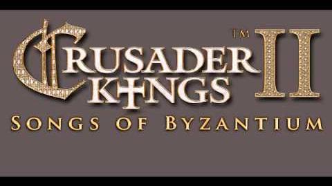 CK2 Songs of Byzantium - The Byzantine Empire