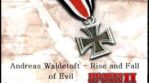 Andreas Waldetoft - Rise and Fall of Evil (Hearts of Iron II)