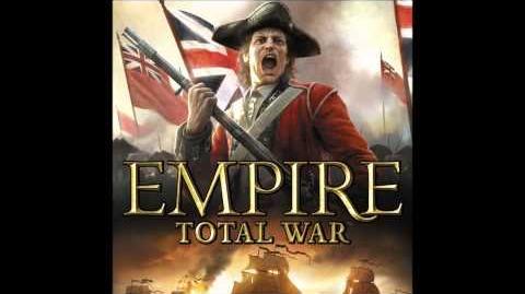 01- Empire- Total War - Empire Theme