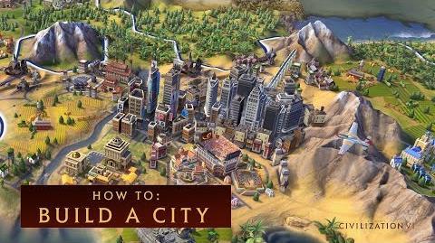 CIVILIZATION VI - How to Build a City