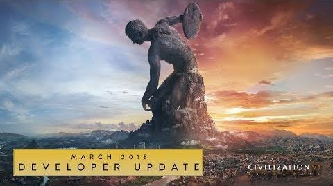 Civilization VI- Rise and Fall – March 2018 Developer Update
