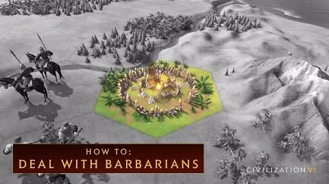 CIVILIZATION VI - How To Deal With Barbarians - International Version (With Subtitles)