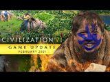 Civilization VI February 2021 Update
