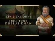 Civilization VI - First Look- Kublai Khan - Civilization VI New Frontier Pass