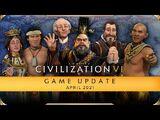 Civilization VI April 2021 Update