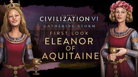 Civilization VI Gathering Storm - First Look Eleanor of Aquitaine (INTL)