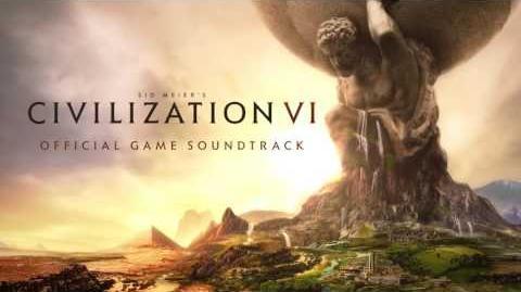CIVILIZATION VI Official Game Soundtrack