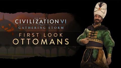 Civilization VI Gathering Storm - First Look Ottomans