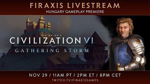 Civilization VI- Gathering Storm - Hungary Gameplay Premiere
