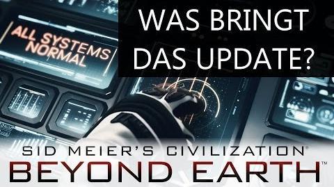 Beyond Earth Was bringt das Update? 08.12
