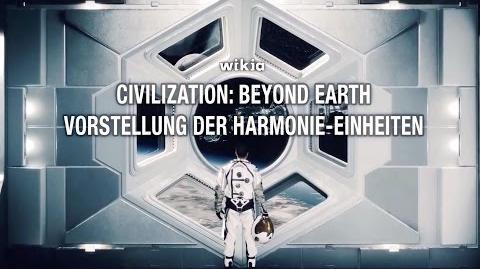 Civilization Beyond Earth - Vorstellung der Harmonie-Einheiten