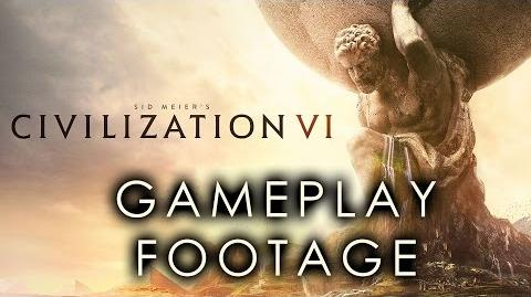 Civilization VI (Six!) - Pre-Release Gameplay Footage! - Part 1 of 2