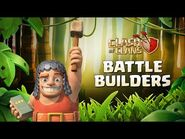 Make way for the BATTLE BUILDERS! (Clash of Clans Official)
