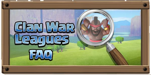 Clan War Leagues FAQ