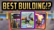 WHICH BUILDING SHOULD YOU BE USING!? Clash Royale Building Tier List!