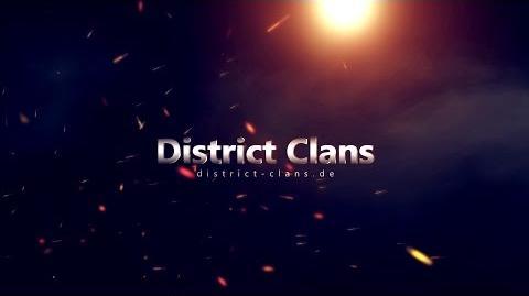 District Clans Trailer