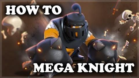 How to Use and Counter Mega Knight