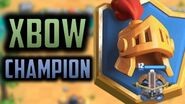 REACHING 6K TROPHIES WITH XBOW (CHAMPION!!!) - Episode 16 - Clash Royale Ladder Pushing Series