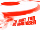 The Hunt for Red Blobtober
