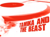 Tamika and the Beast